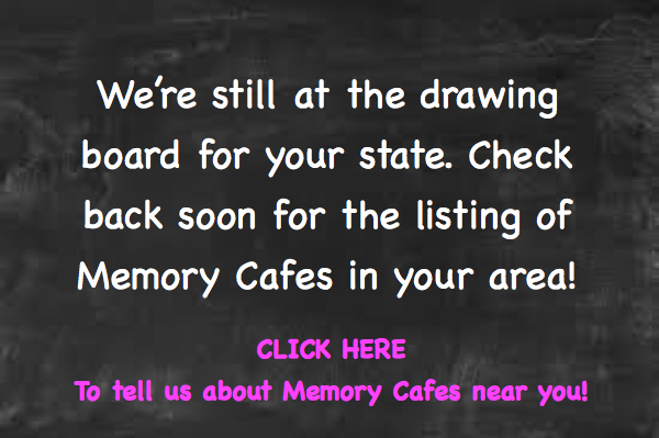 Memory Cafes By State