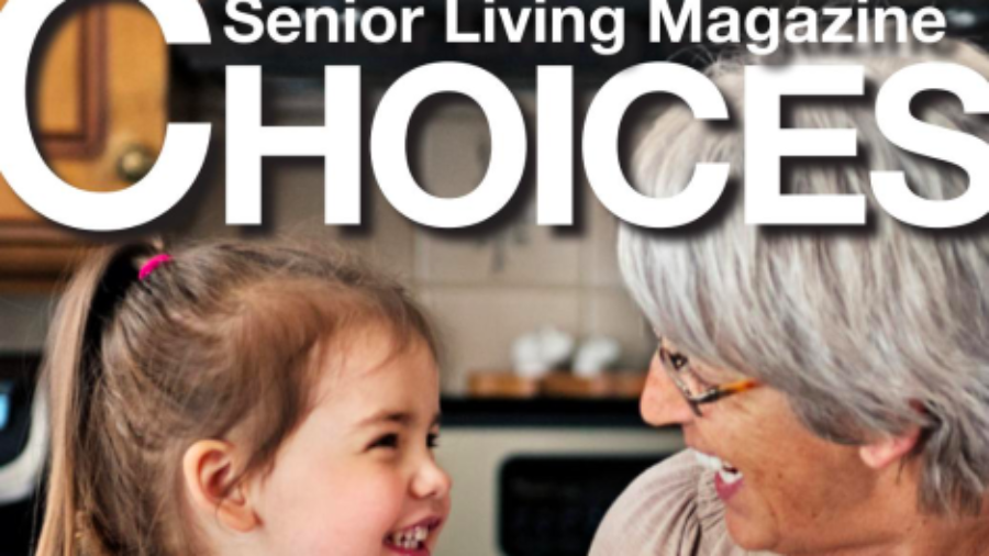 CHOICES Senior Living Magazine