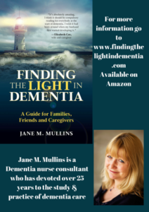 Jane Mullins Finding the Light in Dementia